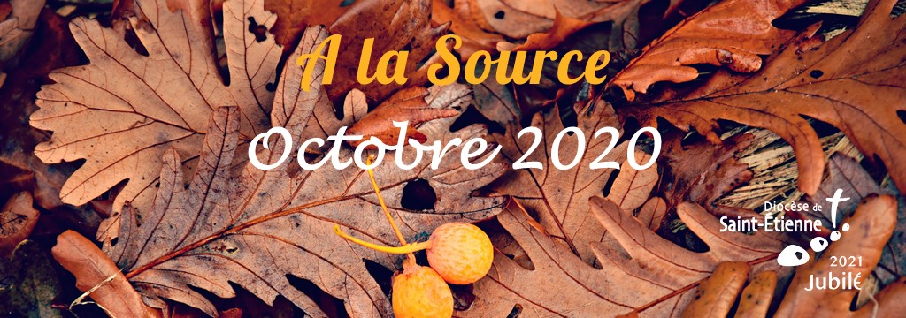 A la Source - octobre 2020